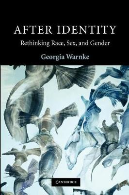 After Identity: Rethinking Race, Sex, and Gender - Contemporary Political Theory (Paperback)