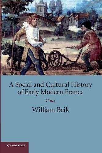 A Social and Cultural History of Early Modern France (Paperback)