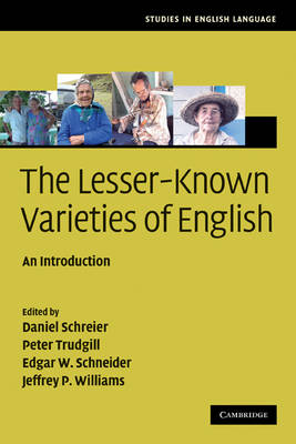 The Lesser-Known Varieties of English: An Introduction - Studies in English Language (Paperback)