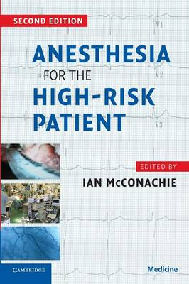 Anesthesia for the High Risk Patient (Paperback)