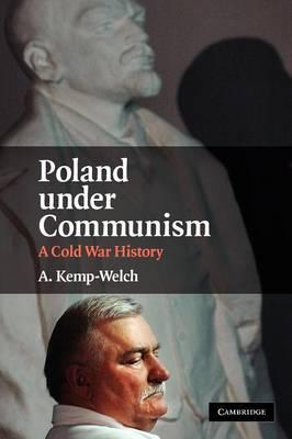 Poland under Communism: A Cold War History (Paperback)