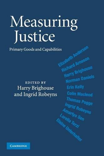 Measuring Justice: Primary Goods and Capabilities (Paperback)