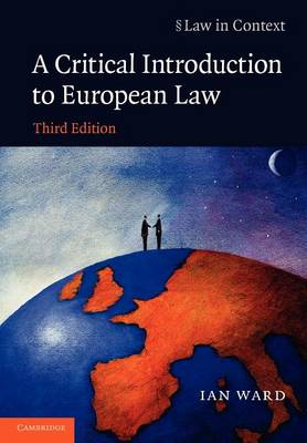 Law in Context: A Critical Introduction to European Law (Paperback)