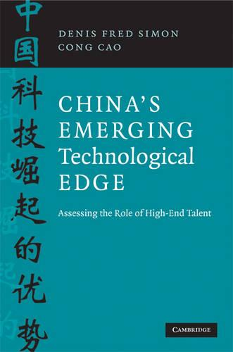 China's Emerging Technological Edge: Assessing the Role of High-End Talent (Paperback)