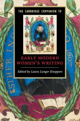 Cambridge Companions to Literature: The Cambridge Companion to Early Modern Women's Writing (Paperback)