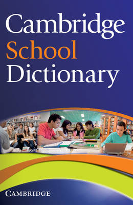 Cambridge School Dictionary (Paperback)