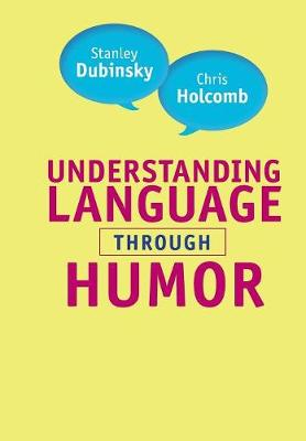 Understanding Language through Humor (Paperback)