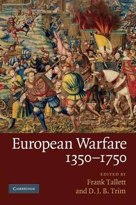 European Warfare, 1350-1750 (Paperback)
