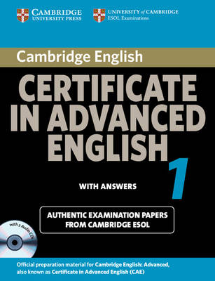 Cambridge Certificate in Advanced English 1 for Updated Exam Self-study Pack: Paper 1: Official Examination Papers from University of Cambridge ESOL Examinations - CAE Practice Tests
