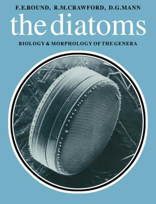 Diatoms: Biology and Morphology of the Genera (Paperback)