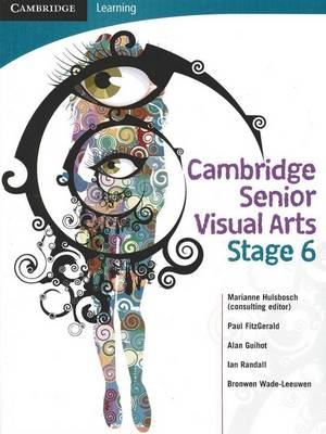 Cambridge Senior Visual Arts with Student CD-ROM: Stage 6