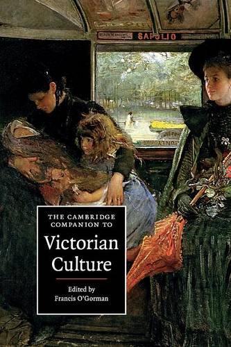 The Cambridge Companion to Victorian Culture - Cambridge Companions to Culture (Paperback)