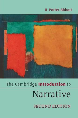 The Cambridge Introduction to Narrative - Cambridge Introductions to Literature (Paperback)