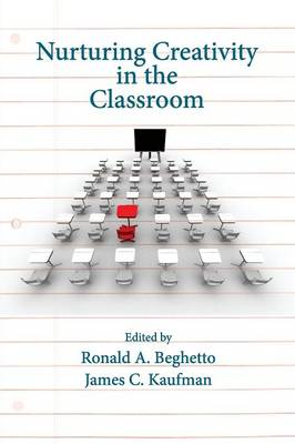 Nurturing Creativity in the Classroom (Paperback)