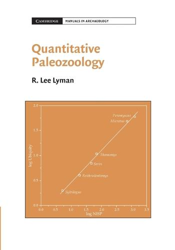 Quantitative Paleozoology - Cambridge Manuals in Archaeology (Paperback)