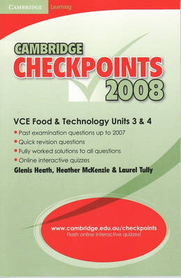 Cambridge Checkpoints VCE Food and Technology Units 3 and 4 2008 - Cambridge Checkpoints (Paperback)