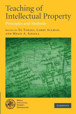 Teaching of Intellectual Property: Principles and Methods (Paperback)