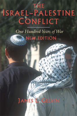 The Israel-Palestine Conflict: One Hundred Years of War (Paperback)