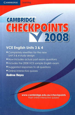Cambridge Checkpoints: Cambridge Checkpoints VCE English Units 3 and 4 2008 (Paperback)