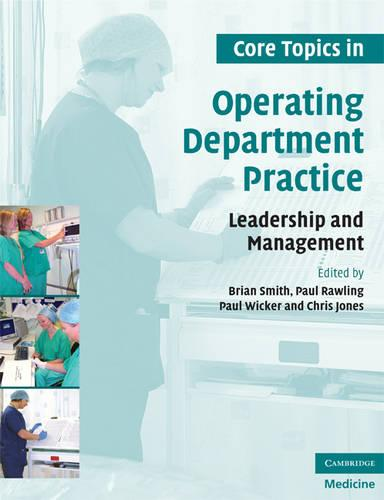 Core Topics in Operating Department Practice: Leadership and Management (Paperback)