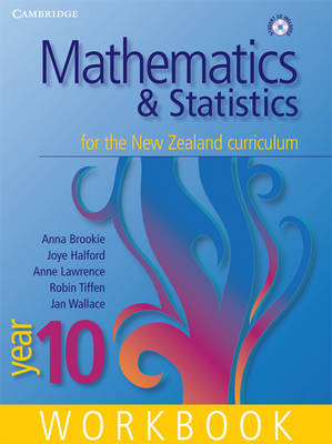 Mathematics and Statistics for the New Zealand Curriculum Year 10 First Edition Workbook and Student CD-ROM - Cambridge Mathematics and Statistics for the New Zealand Curriculum