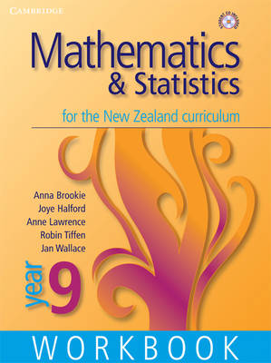Mathematics and Statistics for the New Zealand Curriculum Year 9 Workbook and Student CD-Rom Workbook and Student CD-ROM: Homework Book Year 9 - Cambridge Mathematics and Statistics for the New Zealand Curriculum