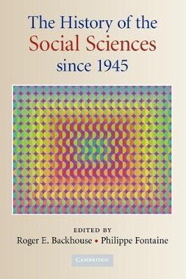 The History of the Social Sciences since 1945 (Paperback)