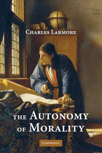The Autonomy of Morality (Paperback)