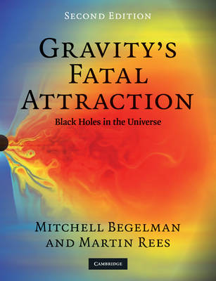 Gravity's Fatal Attraction: Black Holes in the Universe (Paperback)