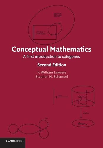 Conceptual Mathematics: A First Introduction to Categories (Paperback)