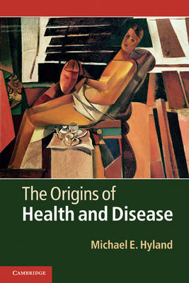 The Origins of Health and Disease (Paperback)