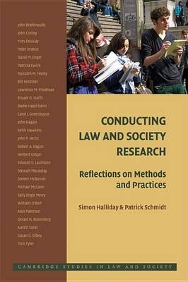 Cambridge Studies in Law and Society: Conducting Law and Society Research: Reflections on Methods and Practices (Paperback)