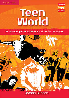 Teen World: Multi-Level photocopiable activities for teenagers - Cambridge Copy Collection (Spiral bound)