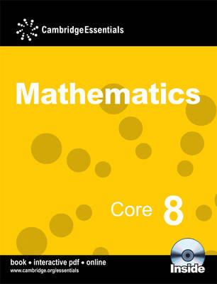 Cambridge Essentials Mathematics: Cambridge Essentials Mathematics Core 8 Pupil's Book