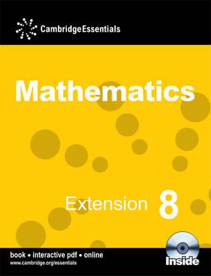 Cambridge Essentials Mathematics Extension 8 Pupil's Book with CD-ROM - Cambridge Essentials Mathematics