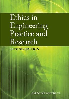 Ethics in Engineering Practice and Research (Paperback)