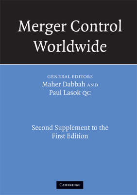 Merger Control Worldwide: Second Supplement to the First Edition - Merger Control Worldwide (Paperback)