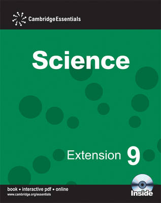 Cambridge Essentials Science Extension 9 Camb Ess Science Extension 9 w CDR - Cambridge Essentials Science