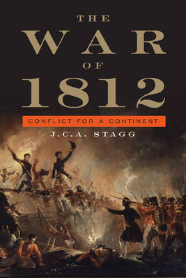The War of 1812: Conflict for a Continent - Cambridge Essential Histories (Paperback)