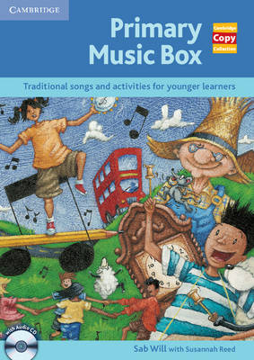 Primary Music Box with Audio CD: Traditional Songs and Activities for Younger Learners - Cambridge Copy Collection