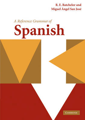 Reference Grammars: A Reference Grammar of Spanish (Paperback)