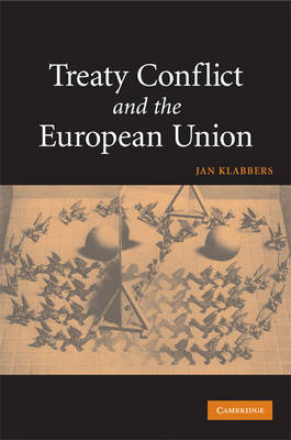 Treaty Conflict and the European Union (Paperback)