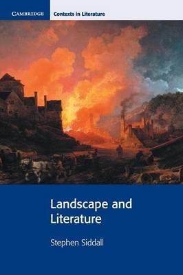 Landscape and Literature - Cambridge Contexts in Literature (Paperback)