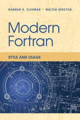 Modern Fortran: Style and Usage (Paperback)