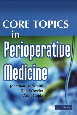 Core Topics in Perioperative Medicine (Paperback)