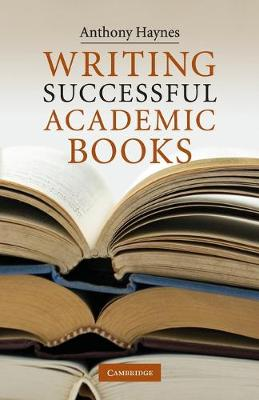 Writing Successful Academic Books (Paperback)
