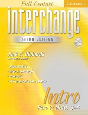 Interchange Third Edition Full Contact Intro Part 2 Units 5-8: Pt. 2