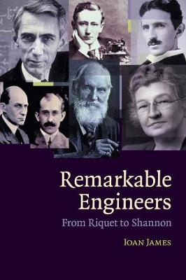 Remarkable Engineers: From Riquet to Shannon (Paperback)
