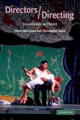 Directors/Directing: Conversations on Theatre (Paperback)