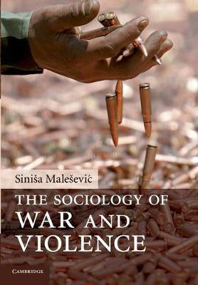 The Sociology of War and Violence (Paperback)